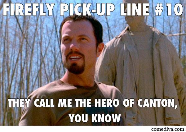 Firefly PickUp Line Jayne