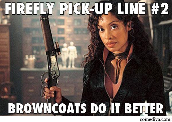 Firefly Pickup Line Zoe