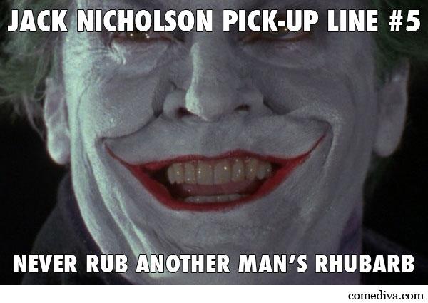 JackNicholsonPickUpLine5