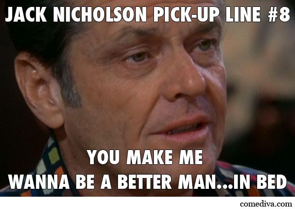 Funny Meme Lines : Jack nicholson pick up lines comediva