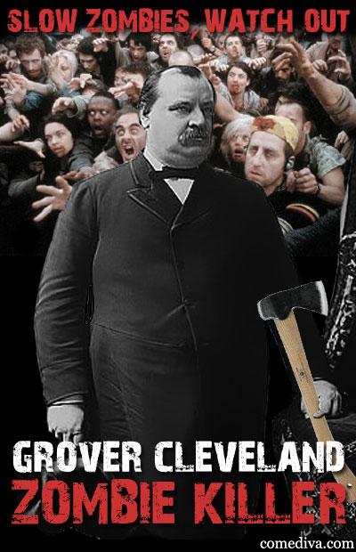 GroverCleveland_ZombieKiller