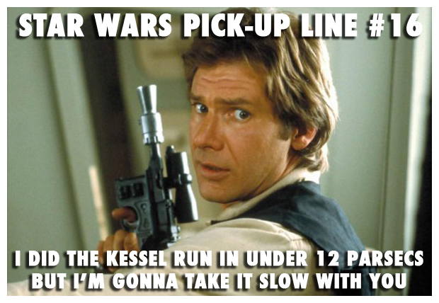 Star Wars pick-up lines 16