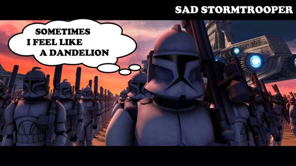 sadtrooper10-dandelion