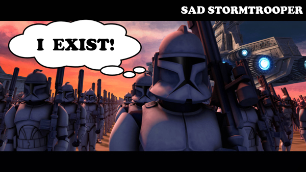 sadtrooper8-exist