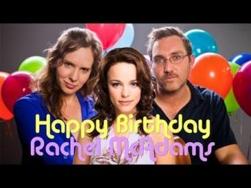 Happy Birthday, Rachel McAdams