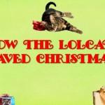 How the LOLcats Saved Christmas