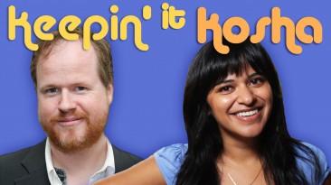 Keepin' It Kosha: Whedon Problemz