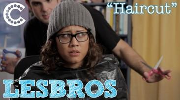 """Lesbros: """"Haircut"""""""