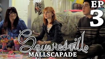 Squaresville: Mallscapade