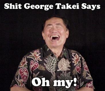 Shit George Takei Says