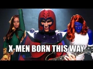 X-Men Born This Way