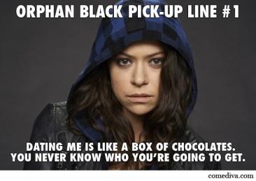 Orphan Black Pick-Up Lines