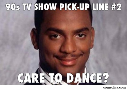 90s TV show pick-up lines