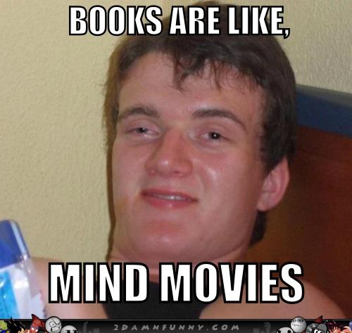 Really-High-Guy-Meme-Takes-On-Reading-Books