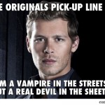 The Originals Pick-Up Lines 1