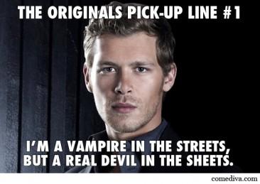 The Originals Pick-Up Lines