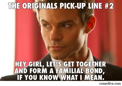 The Originals Pick-Up Lines 2