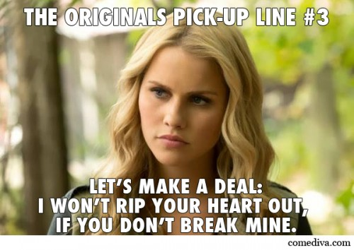 The Originals Pick-Up Lines 3