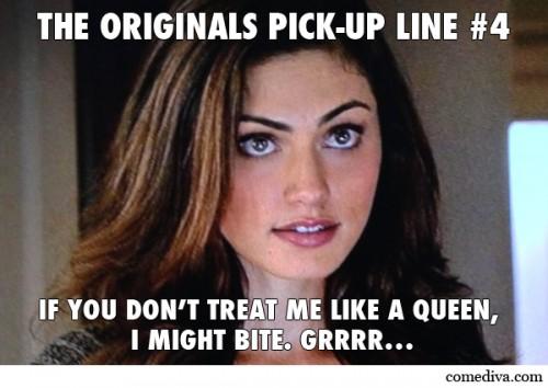 The Originals Pick-Up Lines 4