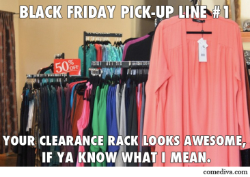 Black Friday Pick-Up Lines