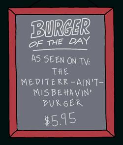 asseenontvthemediterr-ain_t-misbehavin_burger