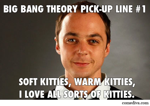 Big Bang Theory Pick-Up Lines - Comediva